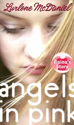 Raina's Story By McDaniel, Lurlene