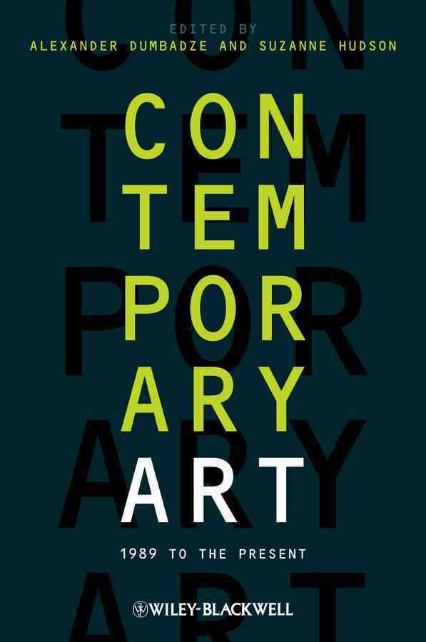Contemporary Art By Dumbadze, Alexander (EDT)/ Hudson, Suzanne (EDT)
